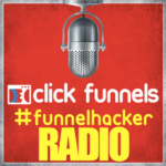 Click Funnels Podcast